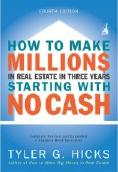 How to Make Millions in Real Estate in 3 Years, 4th ed.