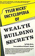 Tyler Hicks' Encyclopedia of Wealth Building Secrets